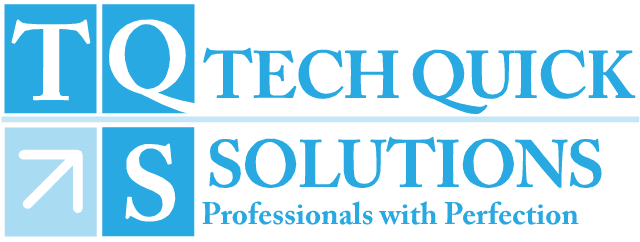 Tech Quick Solutions | Professionals With Perfections